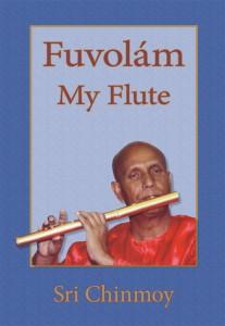 Sri Chinmoy - My Flute - Fuvolám verseskötet